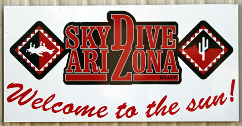 Ambience at Skydive Arizona: Welcome Sign